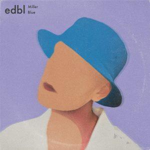 EDBL_Mixtape2_MillerBlue_FinalCover_210617